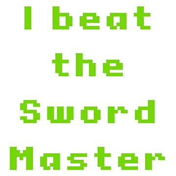 I beat the sword master by Nlelith