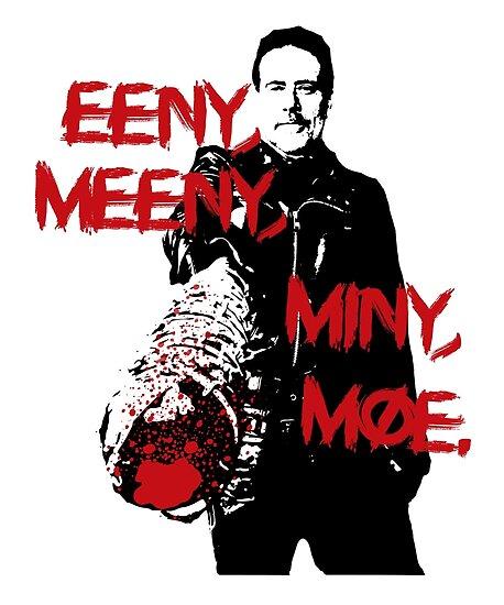 The Walking Dead Negan Eeny Meeny Miny Moe Poster By