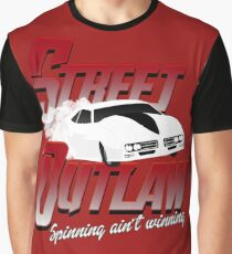 street outlaw spinning ain't winning Graphic T-Shirt