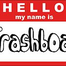 My name is Trash boat by Shayera