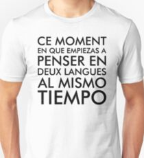 Thinking in French and Spanish Unisex T-Shirt