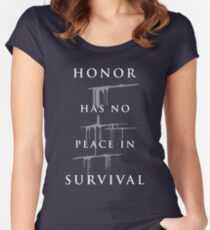 Carve The Mark - Honor Has No Place In Survival Women's Fitted Scoop T-Shirt