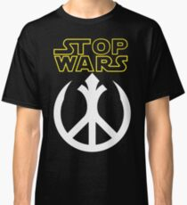 STOP WARS: rebel peace insignia  Classic T-Shirt