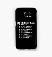My Perfect Day: Go Snowshoeing - White Text Samsung Galaxy Case/Skin