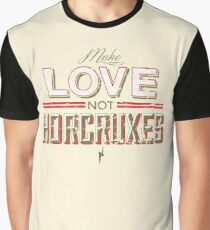 Make Love Not Horcruxes Graphic T-Shirt