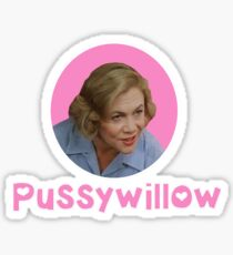 Serial Mom Pussywillow Sticker