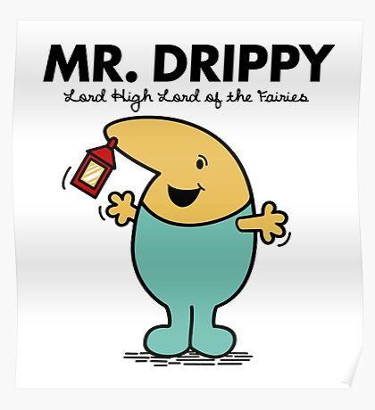 Mr. Drippy Poster
