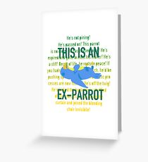 This is an Ex-Parrot Greeting Card