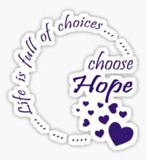 Choose Hope Sticker