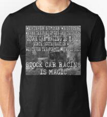 Stock Car Racing is Magic! T-Shirt