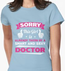 This Girl Is Already Taken By A Smart & Sexy Doctor Funny Gift T-Shirt Women's Fitted T-Shirt