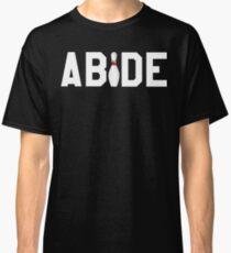 Abide Big Lebowski Classic T-Shirt