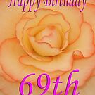 Happy 69th Birthday Flower by martinspixs