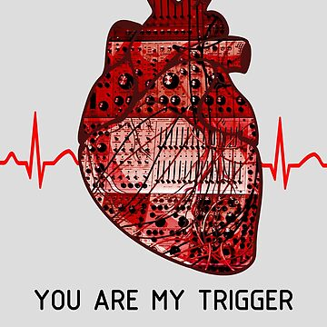 You Are My Trigger (Black) by Haxyl