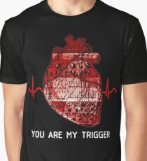 You Are My Trigger (White) Graphic T-Shirt