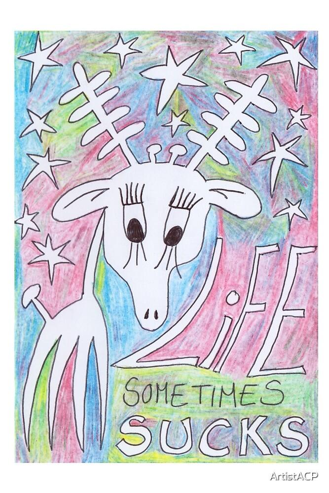Life Sometimes Sucks by ArtistACP