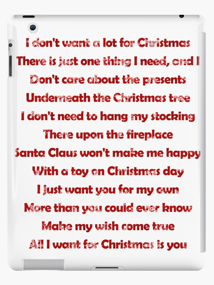All I Want For Christmas Is You Lyrics.Mariah Carey All I Want For Christmas Is You Lyrics Ipad Case Skin By Laura Downing