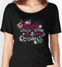 All Magic Comes With a Price Dearie Once Upon a Time  Women's Relaxed Fit T-Shirt
