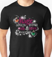 All Magic Comes With a Price Dearie Once Upon a Time  Unisex T-Shirt