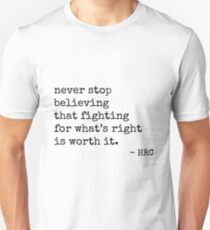Worth Fighting For - Hillary Quote Unisex T-Shirt