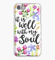 It Is Well With My Soul iPhone Case/Skin