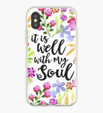 It Is Well With My Soul iPhone Case