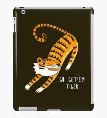 Go get'em Tiger iPad Case/Skin