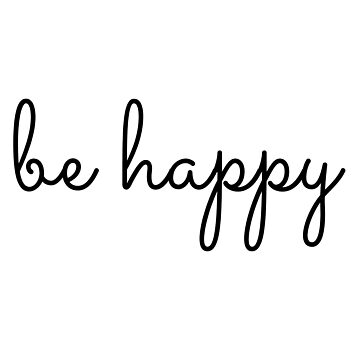 be happy cursive by brookeekay