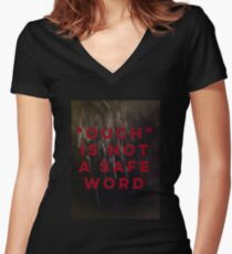 """OUCH"" is not a safe word Women's Fitted V-Neck T-Shirt"