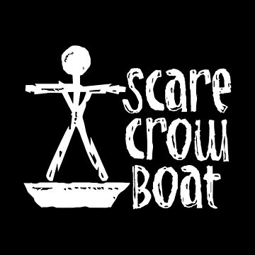 Scarecrow Boat by joeredbubble
