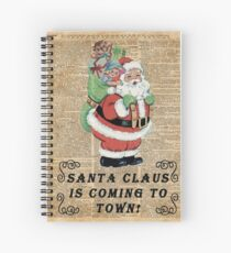 Santa Claus Is Coming To Town Vintage Christmas Decoration Spiral Notebook