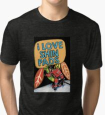 I love Shin Pads Tri-blend T-Shirt