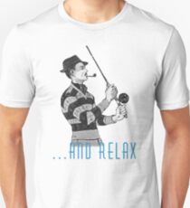 …and relax Unisex T-Shirt