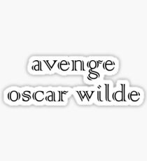 Avenge Oscar Wilde Sticker