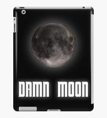 Damn moon iPad Case/Skin