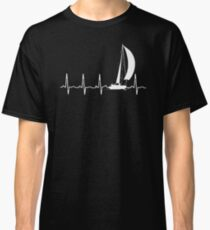 SAILING IN A HEARTBEAT T SHIRT Classic T-Shirt