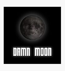 Damn moon Photographic Print