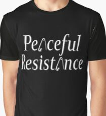 #Peaceful #Resistance - small Graphic T-Shirt
