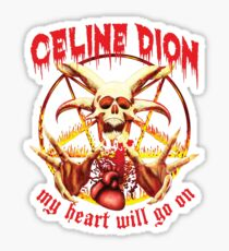 My Heart Will Go on Metal Shirt Sticker