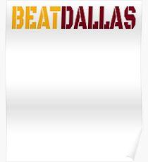 Beat Dallas A Washington DC / Maryland and Virginia Saying Poster