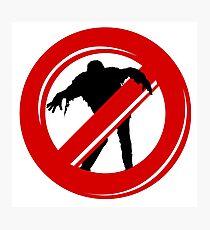 No zombies Photographic Print