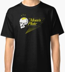Mom's Plate Classic T-Shirt