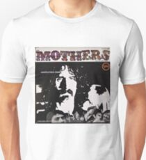 Mothers of Invention Absolutely Free, Original Mono lp Unisex T-Shirt