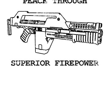 Peace Through Superior Firepower by Cinerama