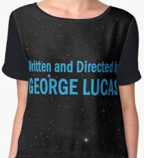 Written and Directed by George Lucas Chiffon Top