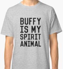 Buffy is my Spirit Animal_Black Classic T-Shirt