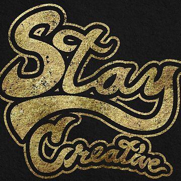 Stay Creative by joebarondesign