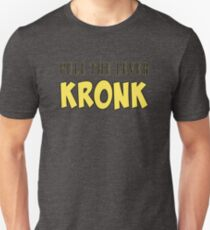 Pull The Level Kronk Unisex T-Shirt
