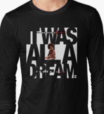 It was all a Dream - Cloud Nine [White] Long Sleeve T-Shirt