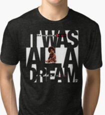 It was all a Dream - Cloud Nine [White] Tri-blend T-Shirt